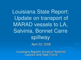 Louisiana State Report: