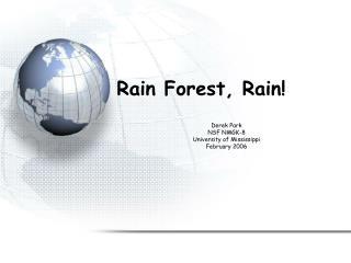 Rain Forest, Rain!