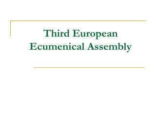 Third European Ecumenical Assembly
