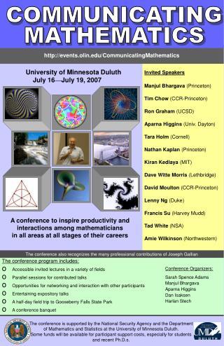 Invited Speakers Manjul Bhargava  (Princeton) Tim Chow  (CCR-Princeton) Ron Graham  (UCSD)