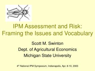 IPM Assessment and Risk: Framing the Issues and Vocabulary