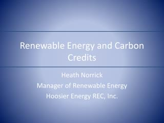 Renewable Energy and Carbon Credits