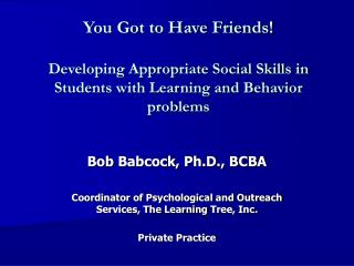 You Got to Have Friends   Developing Appropriate Social Skills in Students with Learning and Behavior problems