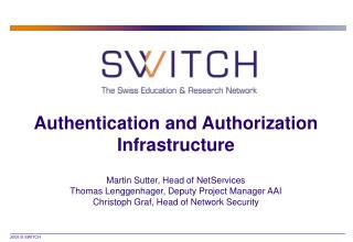 Authentication and Authorization Infrastructure