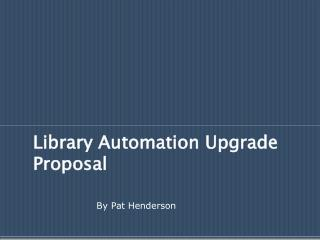 Library Automation Upgrade Proposal