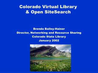 Colorado Virtual Library  & Open SiteSearch
