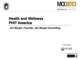 Health and Wellness PHIT America