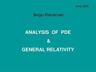 ANALYSIS  OF  PDE  &  GENERAL RELATIVITY