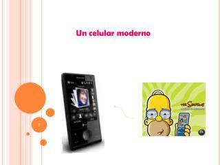 Un celular moderno