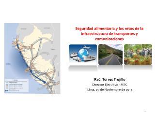 Seguridad alimentaria y los retos de la infraestructura de transportes y comunicaciones