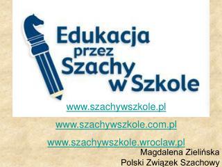 Magdalena Zielińska Polski Związek Szachowy