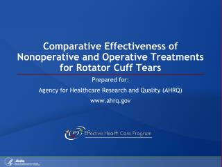 Comparative Effectiveness of Nonoperative and Operative Treatments for Rotator Cuff Tears