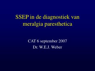 SSEP in de diagnostiek van meralgia paresthetica