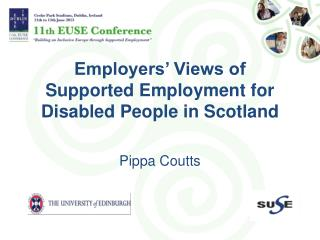 Employers' Views of  Supported Employment for Disabled People in Scotland