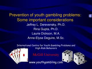 Prevention of youth gambling problems: Some important considerations