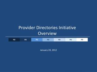 Provider Directories Initiative Overview