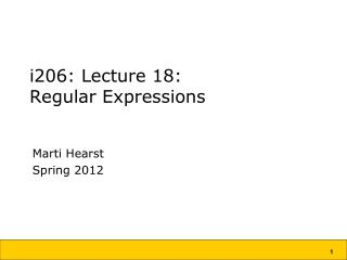 i206: Lecture 18: Regular Expressions