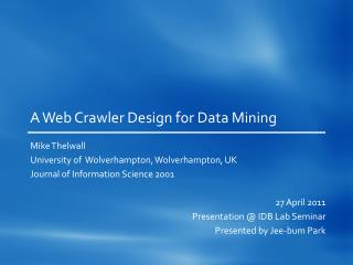 A Web Crawler Design for Data Mining