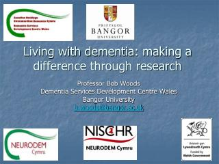 Living with dementia: making a difference through research