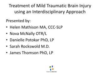 Treatment of Mild Traumatic Brain Injury using an Interdisciplinary Approach