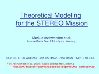 Theoretical Modeling for the STEREO Mission