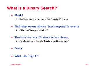 What is a Binary Search