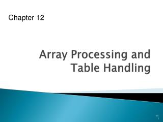 Array Processing and Table Handling