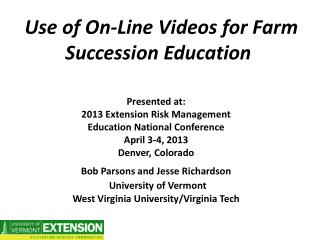 Use  of On-Line Videos for Farm Succession  Education