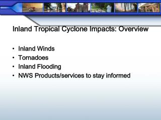 Inland Tropical Cyclone Impacts: Overview