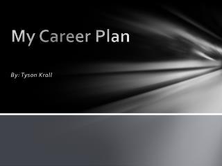 My Career Plan