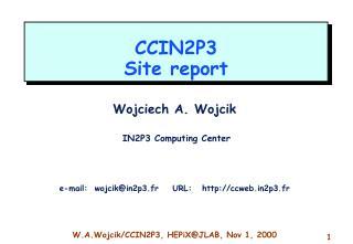 CCIN2P3 Site report