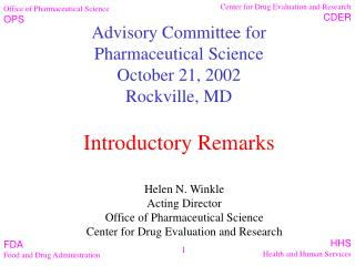 Advisory Committee for Pharmaceutical Science October 21, 2002 Rockville, MD