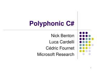 Polyphonic C