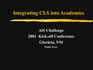 Integrating CLS into Academics