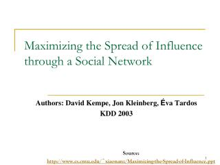 Maximizing the Spread of Influence through a Social Network