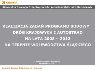 Europejski Kongres Gospodarczy Katowice 01.06.2010 r.