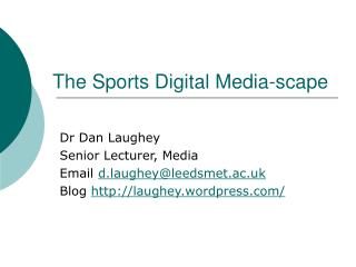 The Sports Digital Media-scape