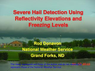 Severe Hail Detection Using Reflectivity Elevations and Freezing Levels