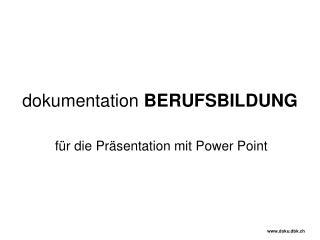 dokumentation  BERUFSBILDUNG