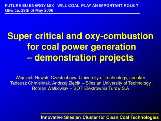 Innovative Silesian Cluster for Clean Coal Technologies