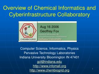 Overview of Chemical Informatics and Cyberinfrastructure Collaboratory