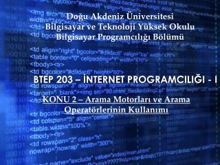 BTEP 203 – İnternet  ProgramcIlIğI  - I