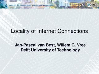 Locality of Internet Connections