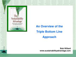 An Overview of the  Triple Bottom Line Approach