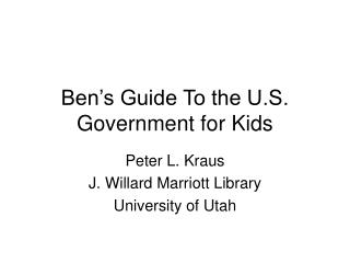 Ben�s Guide To the U.S. Government for Kids