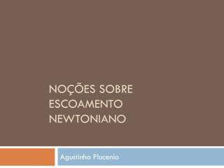 No��es sobre escoamento newtoniano