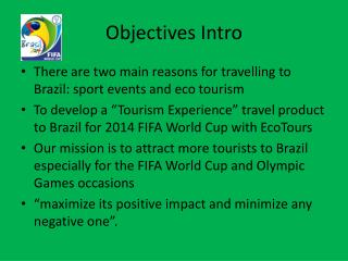 Objectives Intro