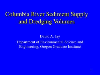 Columbia River Sediment Supply and Dredging Volumes