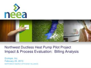 Northwest Ductless Heat Pump Pilot Project Impact & Process Evaluation:  Billing Analysis