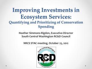 Heather Simmons-Rigdon, Executive Director South Central Washington RC&D Council